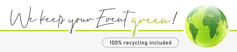 We keep your Event green :: 100% recycling included